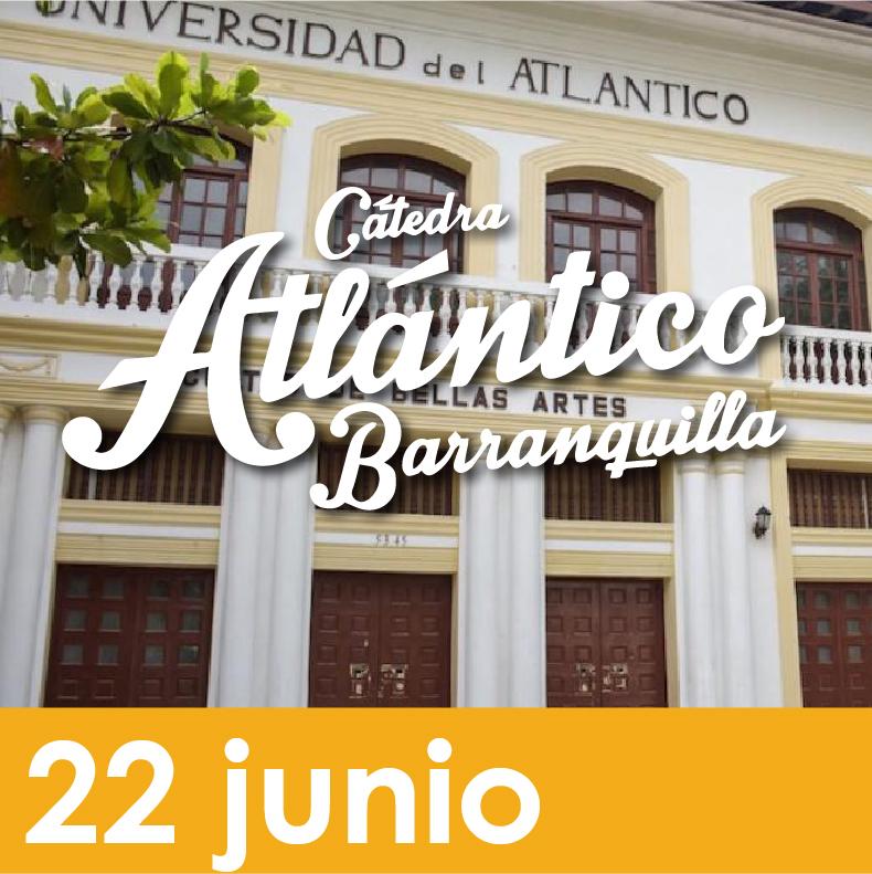 Cátedra Atlántico Barranquilla - ¿Cuál Es El Plan?