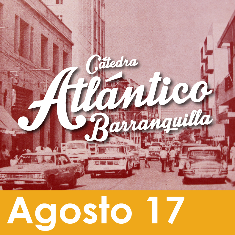 Cátedra Atlántico - Barranquilla - ¿Cuál Es El Plan?